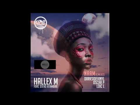 Hallex M, Stevo Atambire _ Naam Remixes (Loic L Remix)