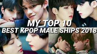 MY TOP 10 BEST KPOP MALE SHIPS 2018 — try not to uwu