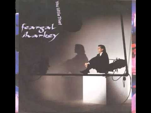Feargal Sharkey - You Little Thief