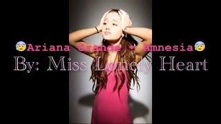 Ariana Grande • Amnesia