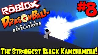 LE STRONGEST BLACK KAMEHAMEHA! Roblox: Dragon Ball Online Revelations (Revamped) - Episode 8