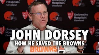 John Dorsey: How He Saved The Cleveland Browns