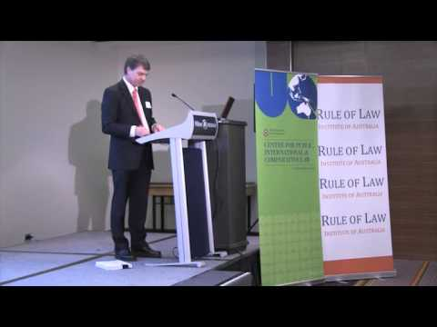 The Rule of Law Contemporary Issues Brisbane Conference 2012 Session Three (part 1)