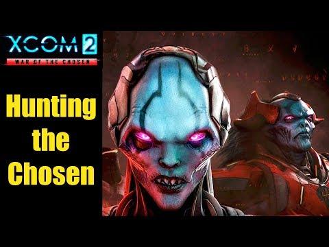 XCOM 2: How to Hunt the Chosen & Final Battle (XCOM 2 War of the Chosen)  