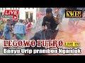 🔴 Live Full Jaranan LEGOWO PUTRO - Banyu Urip Prambon Nganjuk 15 Juni Terbaru