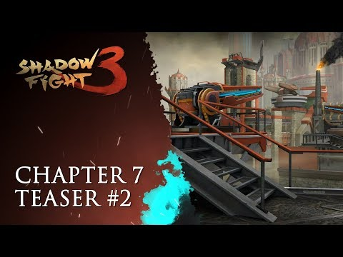 Shadow Fight 3: Chapter 7 Teaser #2