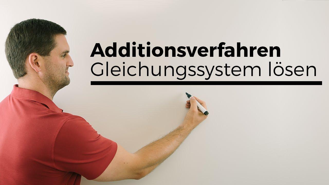 Additionsverfahren, Lineares Gleichungssystem lösen | Mathe by ...