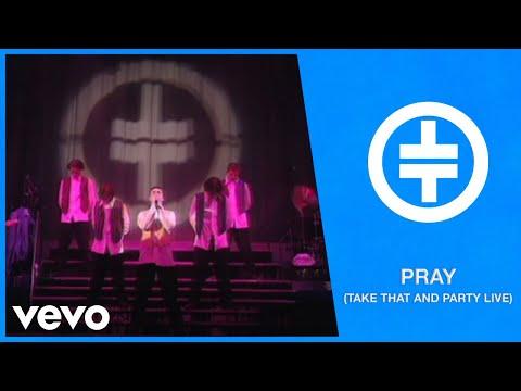 Take That - Pray (Take That And Party Live)