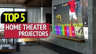 TOP 5: Best Home Theater Projectors 2018