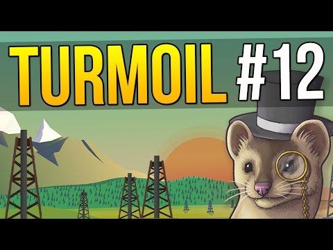 Let's Play Turmoil - Ep. 12 - DELICIOUS OIL ★ Turmoil Gameplay