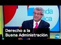 El Derecho a la Buena Administración en la Constitución CDMX - Agenda Pública