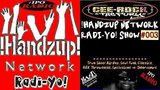 !HANDZUP! NETWORK RADI-YO! SHOW {EPISODE: 003} (showreel)