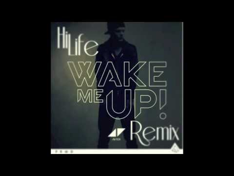 Avicii -  Wake Me Up ft. Aloe Blacc (HiLife Festival Remix)