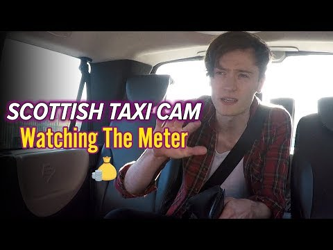 Watching The Meter | Scottish Taxi Cam
