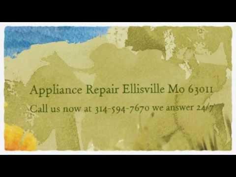 636-321-7001 Appliance Repair Ellisville Mo 63021