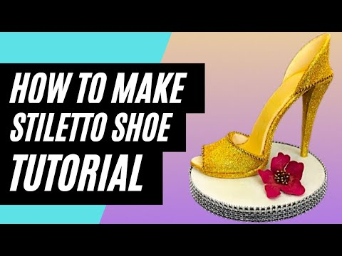 How To Make A Stiletto High Heel Shoe Cake Topper Out Of Gumpaste