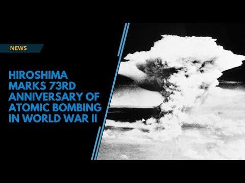 Hiroshima marks 73rd anniversary of atomic bombing in World War II