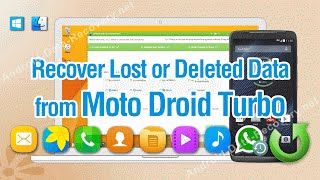 How to Recover Lost or Deleted Data from Moto Droid Turbo