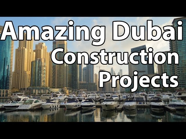 Amazing Dubai Construction Projects Travel Video