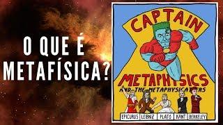 O que é Metafísica? | 05