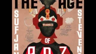 03 Age of Adz - Sufjan Stevens