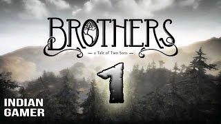 Brothers : A Tale Of Two Sons Gameplay #1 : Hindi Commentary : Indian Gamer