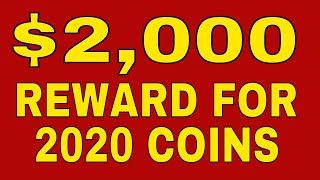 $2,000 Reward! Look for new 2020 coins!