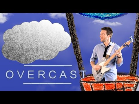 Overcast - Andres and Sean