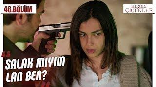 Meral'in hatası! - Kırgın Çiçekler 46.Bölüm