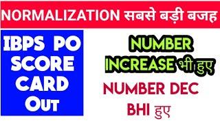 IBPS PO SCORE CARD OUT - Normalisation से लोग Fail हुए & Pass भी