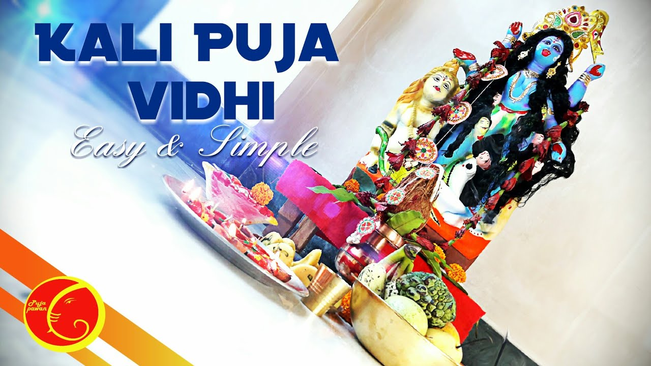 Kali puja vidhi  with mantra easy and simple 2018   Kali puja vidhi in bengali
