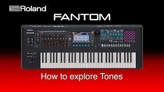 Roland Fantom - How to explore Tones