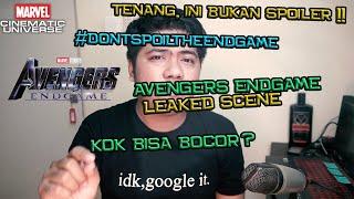 BUKAN VIDEO SPOILER !! Kenapa Scene Avengers Endgame Bisa Bocor ?? Itu Scene Asli Atau Palsu ??