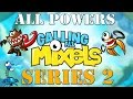 Calling All Mixels - Series 2 All Powers