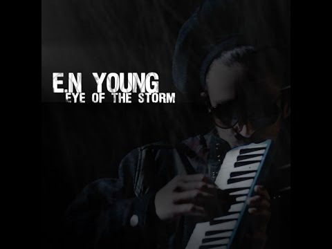 "E.N Young ""Eye of the Storm"""