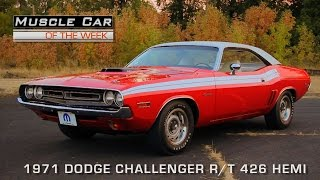 Muscle Car Of The Week Video Episode #118: 1971 Dodge Challenger R/T 426 Hemi