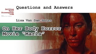 "Lisa Van Dam-Bates On Her Body Horror Movie ""Marla"""