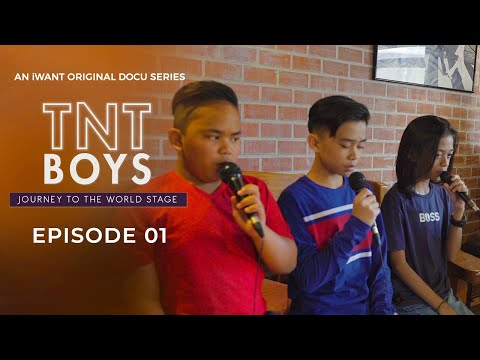 TNT Boys: JourneyToTheWorldStage Full Episode 1 (with English Subtitle) | IWant Original Docu Series