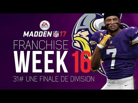 MADDEN NFL 17 - MA CARRIÈRE #31 UNE FINALE DE DIVISION