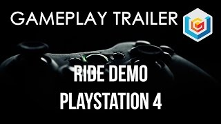 Ride Demo Gameplay Trailer ( PC/PlayStation 3/PlayStation 4/Xbox 360/Xbox One) Let's Play