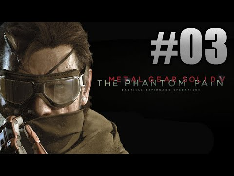 Metal Gear Solid 5: The Phantom Pain #03 [ PS4 / HD+ / FR ]