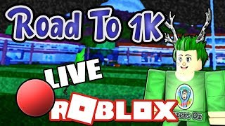 🔴 Road To 1k! | Playing With You Guys! | Roblox With Ozzers Oz [#1]