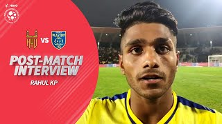 Rahul KP After Scoring Debut Hero ISL Goal - HFC vs KBFC | Hero ISL 2019-20