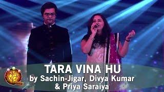 Tara Vina Hu by Sachin-Jigar, Divya Kumar & Priya Saraiya | Gujarati Jalso 2014