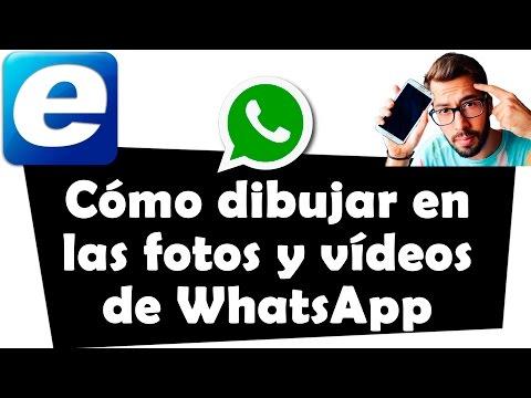 C�mo dibujar en las fotos y v�deos de WhatsApp