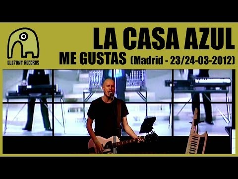 LA CASA AZUL - Me Gustas [Live Madrid, 23-24 March 2012] 18/25