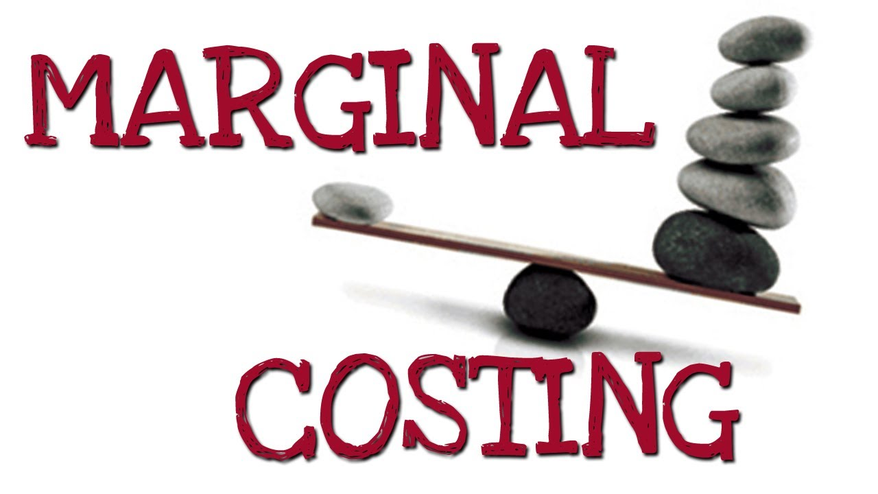 Techniques of Costing: marginal costing