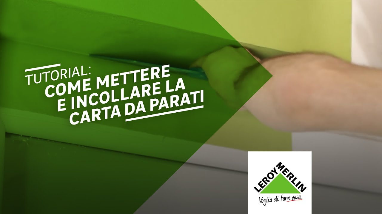 Come posare la carta da parati tutorial leroy merlin for Carta adesiva per rivestire mobili leroy merlin