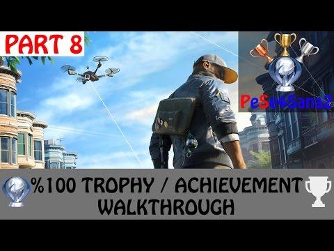 Watch Dogs 2 - All Trophies / Achievements Walkthrough - Platinium Run - Part 8