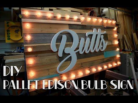 DIY Edison Bulb Pallet Sign
